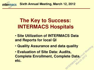 The Key to Success: INTERMACS Hospitals