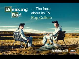 … The facts about its TV Pop Culture