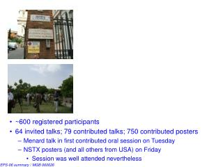 ~600 registered participants 64 invited talks; 79 contributed talks; 750 contributed posters