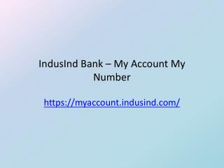 IndusInd  Bank –  My Account My Number