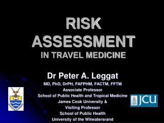 RISK ASSESSMENT IN TRAVEL MEDICINE