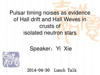 Pulsar timing noises as evidence of Hall drift and Hall Weves in crusts of isolated neutron stars