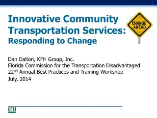 Innovative Community Transportation Services:  Responding to Change