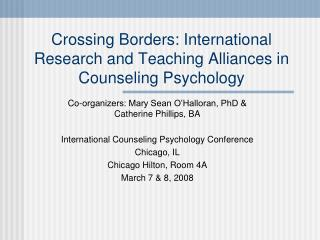 Crossing Borders: International Research and Teaching Alliances in Counseling Psychology