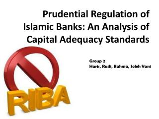 Prudential Regulation of Islamic Banks: An Analysis of Capital Adequacy Standards