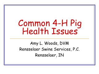 Common 4-H Pig Health Issues