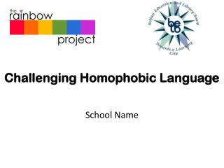 Challenging Homophobic Language