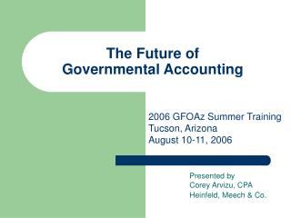 The Future of  Governmental Accounting