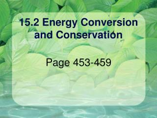 15.2 Energy Conversion and Conservation
