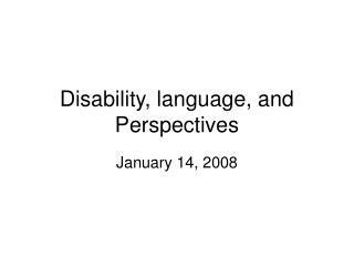 Disability, language, and Perspectives