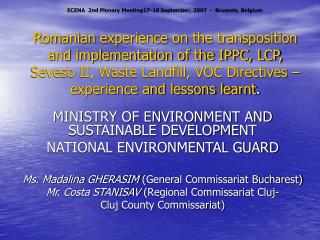 Romanian experience on the transposition and implementation of the IPPC, LCP, Seveso II, Waste Landfill, VOC Directives