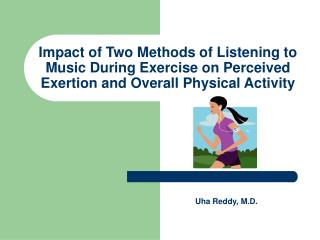 Impact of Two Methods of Listening to Music During Exercise on Perceived Exertion and Overall Physical Activity