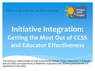 Initiative Integration:  Getting  the Most Out of CCSS and Educator Effectiveness