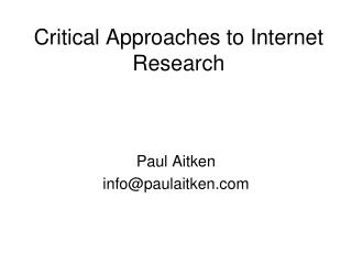 Critical Approaches to Internet Research