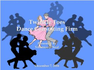 Twinkle Toes  Dance Consulting Firm
