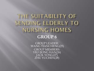 The suitability of sending elderly to nursing homes