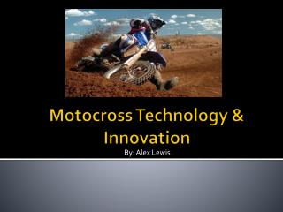 Motocross Technology & Innovation