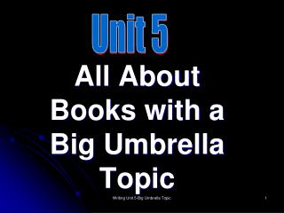 All About Books with a Big Umbrella Topic