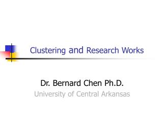 Clustering  and  Research Works
