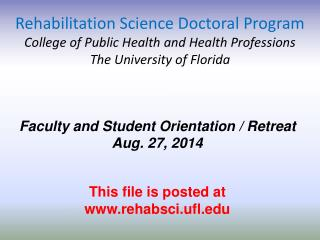 Rehabilitation Science Doctoral Program College of Public Health and Health Professions