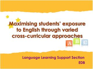 Maximising students' exposure to English through varied cross-curricular approaches