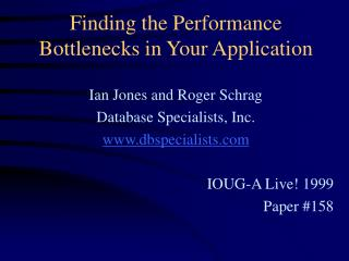 Finding the Performance Bottlenecks in Your Application