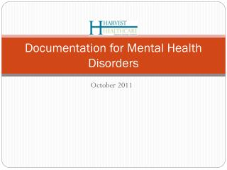 Documentation for Mental Health Disorders