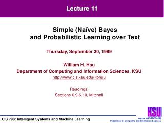 Thursday, September 30, 1999 William H. Hsu Department of Computing and Information Sciences, KSU