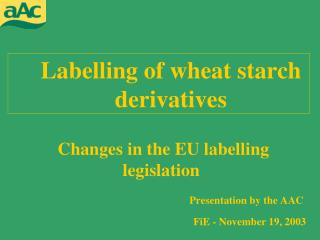 Labelling of wheat starch derivatives