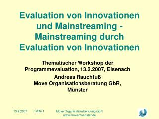 Evaluation von Innovationen und Mainstreaming - Mainstreaming durch Evaluation von Innovationen