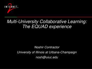 Multi-University Collaborative Learning: The EQUAD experience