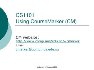 CS1101 Using CourseMarker (CM)