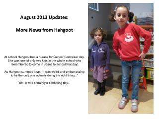 August 2013 Updates: More News from Hahgoot