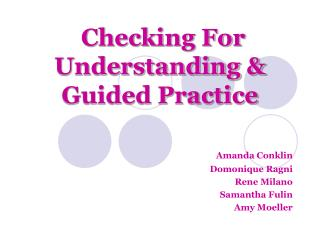 Checking For Understanding & Guided Practice