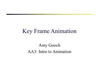 Key Frame Animation