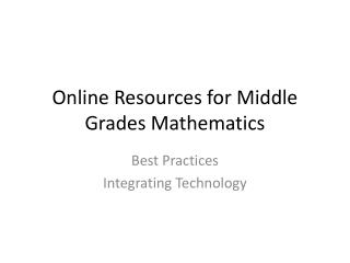 Online Resources for Middle Grades Mathematics