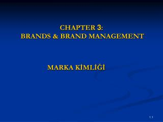 CHAPTER  3 :  BRANDS & BRAND MANAGEMENT