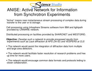ANISE: Active Network for Information from Synchrotron Experiments