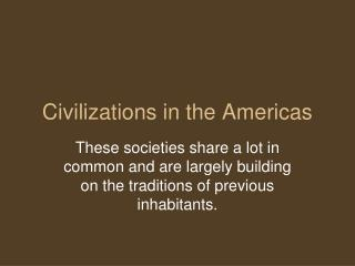 Civilizations in the Americas