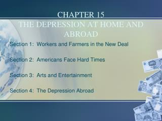 CHAPTER 15 THE DEPRESSION AT HOME AND ABROAD
