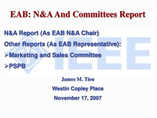 EAB: N&A And Committees Report N&A Report (As EAB N&A Chair)
