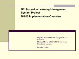 NC Statewide Learning Management System Project DHHS Implementation Overview