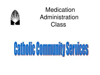 Medication             Administration            Class
