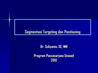 Segmentasi Targeting dan Positioning