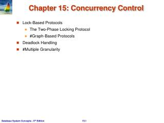 Chapter 15: Concurrency Control