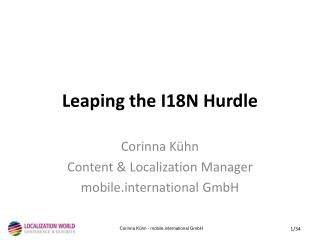 Leaping the I18N Hurdle