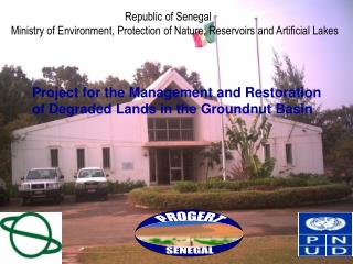 Project for the Management and Restoration of Degraded Lands in the Groundnut Basin