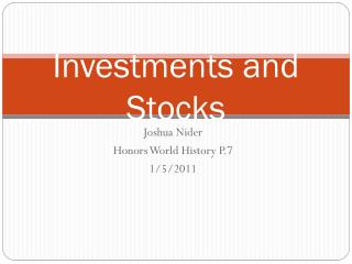 Investments and Stocks