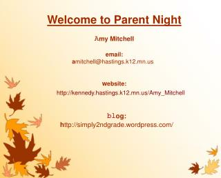 Welcome to Parent Night A my Mitchell email: a mitchell@hastings.k12.mn