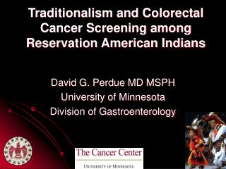 Traditionalism and Colorectal Cancer Screening among Reservation American Indians